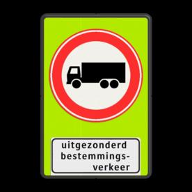 Verkeersbord Gesloten voor vrachtverkeer uitgezonderd bestemmingsverkeer Vrachtauto is : motorvoertuig, niet ingericht voor het vervoer van personen, waarvan de toegestane maximum massa meer bedraagt dan 3500 kg Verkeersbord RVV C07f - OB108 - Gesloten voor vrachtverkeer met uitzondering - fluor achtergrond C07-OB108f Fluor geel-groen / zwarte rand, (RAL 9005 - zwart), C07, Onderbord OB108 - uitgezonderd bestemmingsverkeer