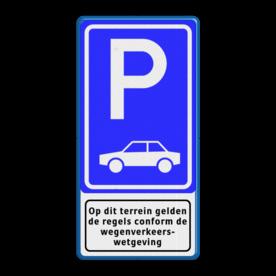 Verkeersbord Parkeergelegenheid alleen bestemd voor voertuigcategorie, of groep voertuigen, die op het bord is aangegeven Verkeersbord RVV E08 + pictogram - Parkeerplaats auto's. Wit / blauwe rand, (RAL 5017 - blauw), E08, Op dit terrein