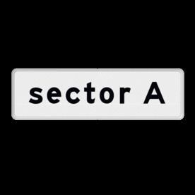 Verkeersbord Onderbord - Sector A, B of C Verkeersbord RVV OB903 - Onderbord - Sector OB903 Sector, wit bord, OB903-A, OB903-B, OB903-C