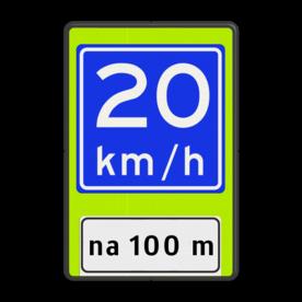 Verkeersbord Adviessnelheid na 100 meter is 20 km/h Verkeersbord RVV A04-xx - OB401-xxx - Adviessnelheid, na 100 meter Fluor geel-groen / zwarte rand, (RAL 9005 - zwart), A04-20 (adviessnelheid), Onderbord OB401 - afstand invoeren