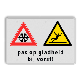 Informatiebord Waarschuwing voor gladheid bij vorst Informatiebord 3:2   Pas op gladheid bij vorst glad, sneeuw, ijsvorming, inrit, uitrit, glad, uitglijden, gevaar, waarschuwing, vallen