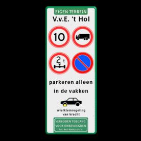 Verkeersbord 400x1000x28mm met 4 verkeerstekens + pictogrammen Wit / groene rand, (RAL 6024 - groen), Eigen terrein, V.v.E. 't Hol, A01-10, C07, C20-vrij invoerbaar, E01, parkeren alleen, in de vakken, Wielklem + txt, Verboden toegang