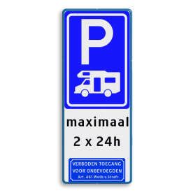 Verkeersbord E08n - Camperparkeerplaats  + tekstregels en pictogram  Wit / blauwe rand, (RAL 5017 - blauw), E08N, maximaal, 2 x 24h,   Verboden toegang
