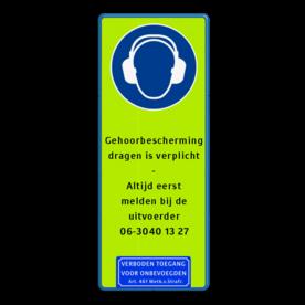 Informatiebord veiligheidspictogram + eigen tekst Fluor geel-groen / blauwe rand, (RAL 5017 - blauw), Veiligheids Helm + gehoorbescherming + bril verplicht, Gehoorbescherming, helm en bril, dragen is verplicht, -, Altijd eerst, melden bij de, uitvoerder, 06-3040 13 27,   Verboden toegang