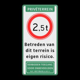 Verkeersbord C21 + 3 txt - vt Wit / groene rand, (RAL 6024 - groen), Privéterrein, C21-vrij invoerbaar, Betreden van , dit terrein is, eigen risico., Verboden toegang
