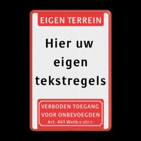 Tekstbord  met banner en pictogram Fluor geel / rode rand, (RAL 3020 - rood), Eigen terrein, Hier uw , eigen, tekstregels, Verboden toegang