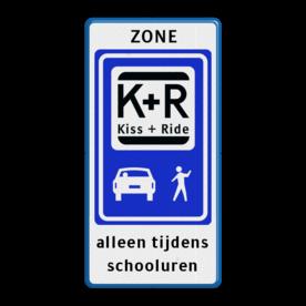 Informatiebord Zone voor parkeergelegenheid ten behoeve van het afzetten van iemand, Het zogenaamde zoen en zoef verkeersbord Informatiebord zone KISS & RIDE - halen en brengen + tekst - L52b ZONE, Kiss + Ride, alleen tijdens, schooluren, parkeerplaats, parkeerplek, kiss, ride , overstapplaats, overstappen, E12,  zoen en zoef, L52b, L52e, L52