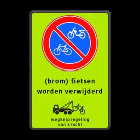 Parkeerverbord Parkeerverbod (brom-)fietsen + wegknipregeling Parkeerverbord RVV E01 FLUOR + tekst + wsl parkeerbord, verboden te stallen, parkeerverbod, wegknipregeling, fiets, brommer, E3, fluor, verwijderen