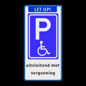 Parkeerbord Banner + E06 + tekst Parkeerbord Banner, E06, tekst