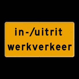 Tekstbord - OB623t - in-/uitrit werkverkeer - Werk in uitvoering Fluor geel / gele rand, (RAL 1023 - geel), Hier uw eigen, tekstregels, klik op bewerken >