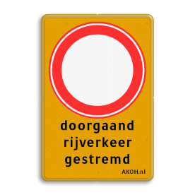 Verkeersbord RVV C01 + 3 txt Tekstbord, gevaar, C1 , doorgaand rijverkeer gestremd