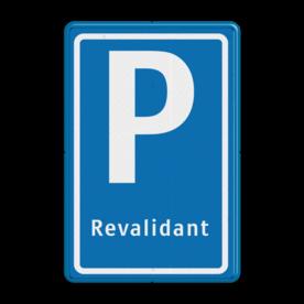 Verkeersbord Parkeerplaats revalidant - Parkeergelegenheid alleen bestemd voor voertuigcategorie, of groep voertuigen, die op het bord is aangegeven Verkeersbord E08 revalidant trein, taxi, parkeerplek, parkeerplaats, E8, E8h