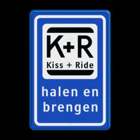 Informatiebord KISS & RIDE - halen en brengen parkeerplaats, parkeerplek, kiss, ride , overstapplaats, overstappen, E12,  zoen en zoef