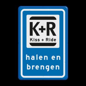 Verkeersbord halen en brengen Verkeersbord RVV L52b - K+R L52 halen en brengen, Kiss en Ride