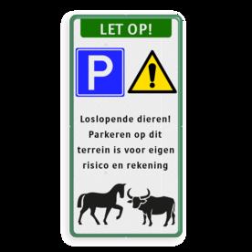 Waarschuwingsbord parkeren op eigen risico - loslopende dieren knabbelende paarden, paarden, ossen, loslopende dieren