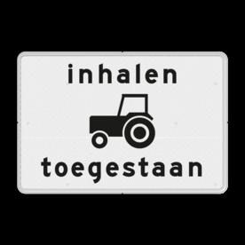 Verkeersbord Onderbord - Inhalen tractoren toegestaan. Verkeersbord RVV OB101 - Onderbord - Inhalen tractoren toegestaan. OB101 trekker, tracktor, inhalen toegestaan, wit bord, OB101