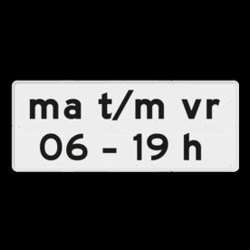 Verkeersbord Onderbord - Geldt alleen voor periode Verkeersbord RVV OB206p1 - Onderbord - Geldt alleen voor periode OB206p eigen tekst, wit bord, OB203p1, periode, geldig, OB206