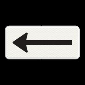 Verkeersbord Onderbord - Route- pijlbord Verkeersbord RVV OB501 - Onderbord - Route- pijlbord OB501 pijl links, wit bord, richting, OB501l