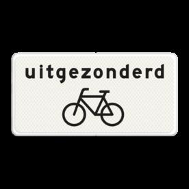 Verkeersbord Onderbord - Uitgezonderd fietsers Verkeersbord RVV OB52 - Onderbord - Uitgezonderd fietsers OB052 uitgezonders, uitzondering, fiets, wit bord, OB52