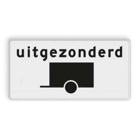 Verkeersbord Onderbord - Uitgezonderd voertuigen met aanhanger Verkeersbord RVV OB60 - Onderbord - Uitgezonderd voertuigen met aanhanger OB60 wit bord, uitgezonderd aanhangers, aanhanger, OB60