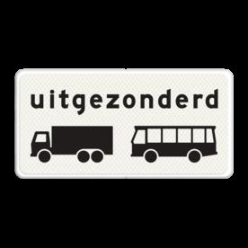 Verkeersbord Onderbord - Uitgezonderd vrachtauto's en bussen Verkeersbord RVV OB63 - Onderbord - Uitgezonderd vrachtauto's en bussen wit bord, uitgezonderd vrachtauto's en bussen, touringcars, vrachtwagen, OB63