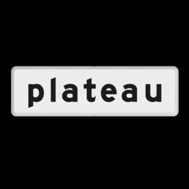 Verkeersbord Onderbord - plateau Verkeersbord RVV OBD16 - Onderbord - Plateau OBD16 wit bord, OBD16, Diversen, plateau