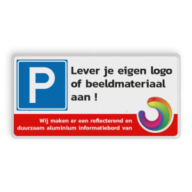 Parkeerplaatsbord 400x200mm + Met logo en/of Eigen ontwerp cadeau, kado, parkeerbord, stalen paal, robuust, hufterproof, sterk, E4