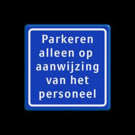 Verkeersbord - parkeren alleen op aanwijzing van het personeel parkeerplaats, E4, macDonalds, Mc, Donalds, KFC