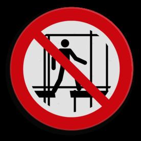 Veiligheidspictogram Het is niet toegestaan de stijger te beklimmen Veiligheidspictogram - Verboden steiger te beklimmen - P025 Steiger, klimmen, bouw