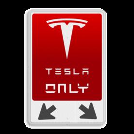 Parkeerbord TESLA ONLY + pijlen TESLA electric parking, elektrisch parkeren met kentekenplaat