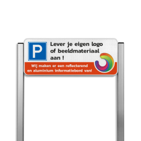 Parkeerplaatsbord type TS3 Aluminium geborstelde staanders + eigen ontwerp Parkeerbord, parkeerplaats, unit, full, color, colour, eigen, ontwerp, luxe, staanders, aluminium, logo, beeldmateriaal