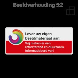 Informatiebord rechthoek 5:2 reflecterend + eigen opdruk logobord, eigen ontwerp, schoolplein, speciale borden