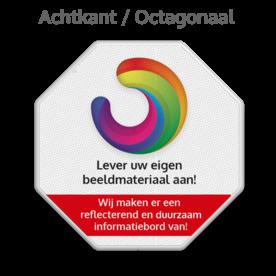 Informatiebord octogonaal reflecterend + eigen opdruk