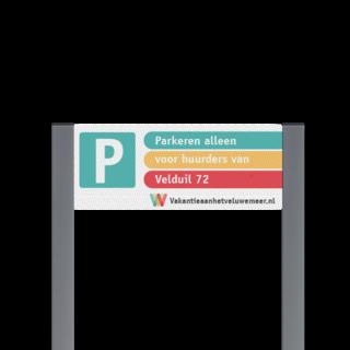 Parkeerplaatsbord unit + uw eigen ontwerp