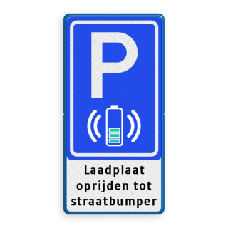 Parkeerbord RVV E08O - laadplaat met eigen tekst