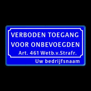 Verkeersbord verboden toegang art.461 + naam
