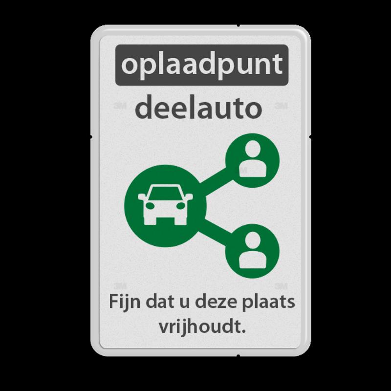 4985e7473fe Parkeerbord reflecterend - Oplaadpunt deelauto met eigen tekst logobord,  eigen ontwerp, schoolplein, speciale