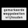 Verkeersbord OBD14 - Onderbord - gemarkeerde weggedeelten vrijhouden