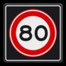 Verkeersbord A0180s - Maximum snelheid 80 km/h