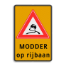 Verkeersbord J20-OB612f - Vooraanduiding slipgevaar + ondertekst