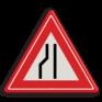 Verkeersbord J19 - Vooraanduiding rijbaanversmalling naar rechts