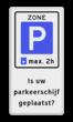 Verkeersbord RVV E10 + eigen tekst