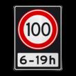 Verkeersbord RVV A01 100 OB201ps - Maximum snelheid 100 km/h