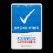 SMOKE-FREE – Informatiebord – Op weg naar een Rookvrije generatie