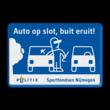 Preventiebord Auto op slot - Buit eruit!