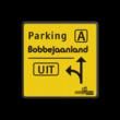 Verkeersbord situatie gewijzigd - Parking A - Bobbejaanland