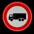 Verkeersbord RVV C07 - Gesloten voor vrachtauto's