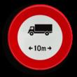 Verkeersbord België C25 - Verboden toegang voor bestuurders van voertuigen of slepen waarvan de lengte, lading inbegrepen, groter is dan het aangeduide.