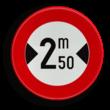 Verkeersbord België C27 - Verboden toegang voor bestuurders van voertuigen waarvan de breedte, lading inbegrepen, groter is dan het aangeduide.