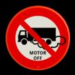 Verkeersbord C07_motor uit